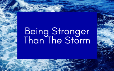 Being Stronger Than the Storm