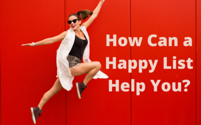 How Can a Happy List Help You?