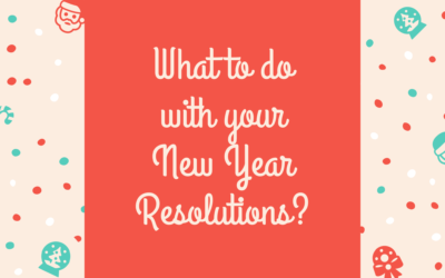 What to do with new year resolutions?