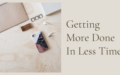 Getting More Done In Less Time