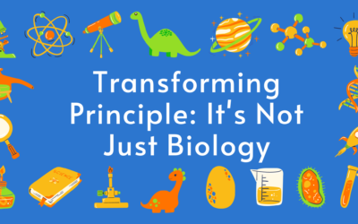 Transforming Principle: It's Not Just Science